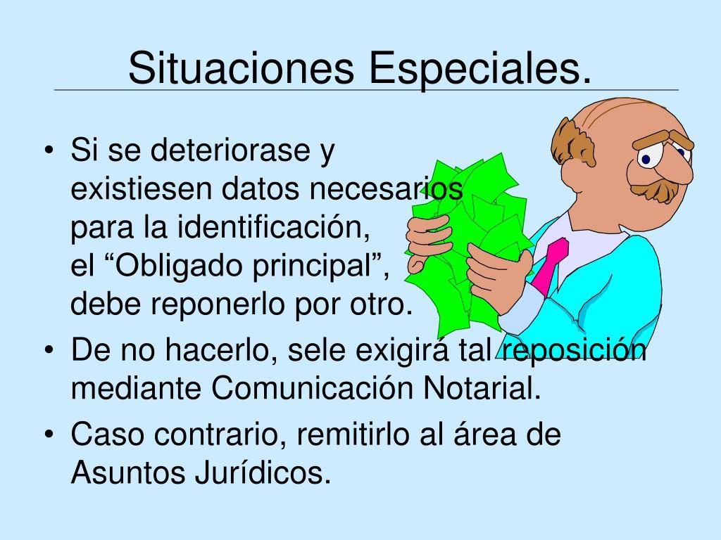 Situaciones Especiales.