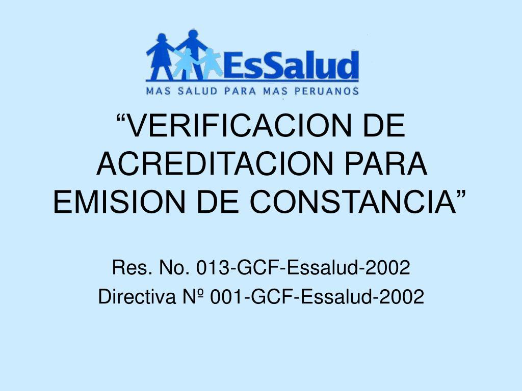 """""""VERIFICACION DE ACREDITACION PARA EMISION DE CONSTANCIA"""""""