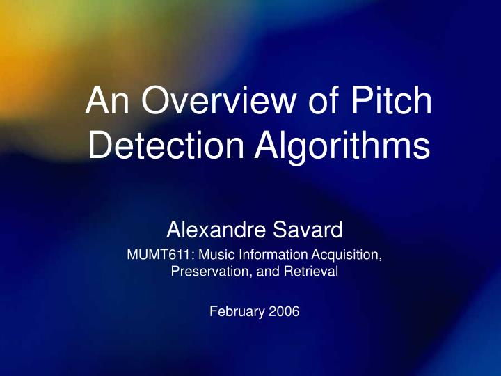 an overview of pitch detection algorithms n.