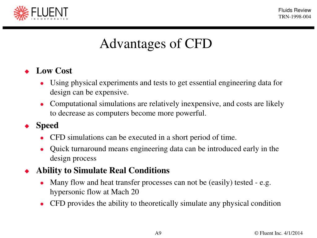 Advantages of CFD