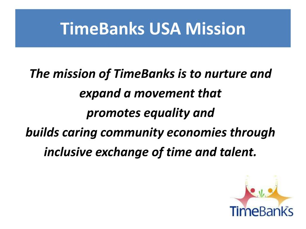TimeBanks USA Mission
