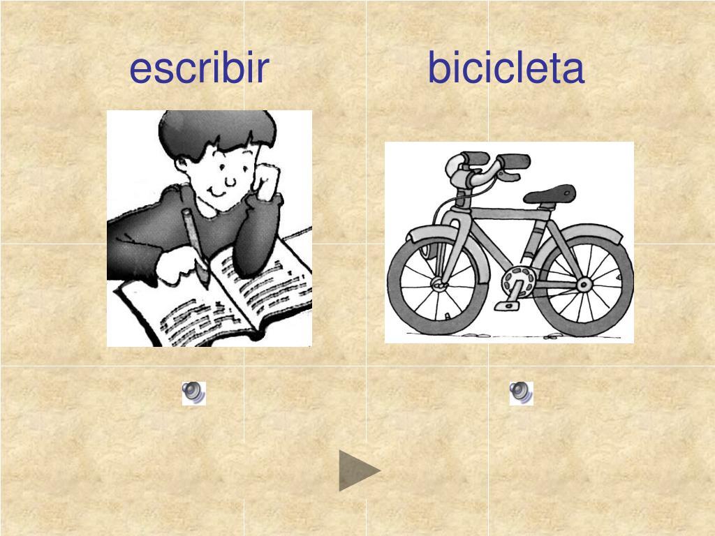 escribir             bicicleta