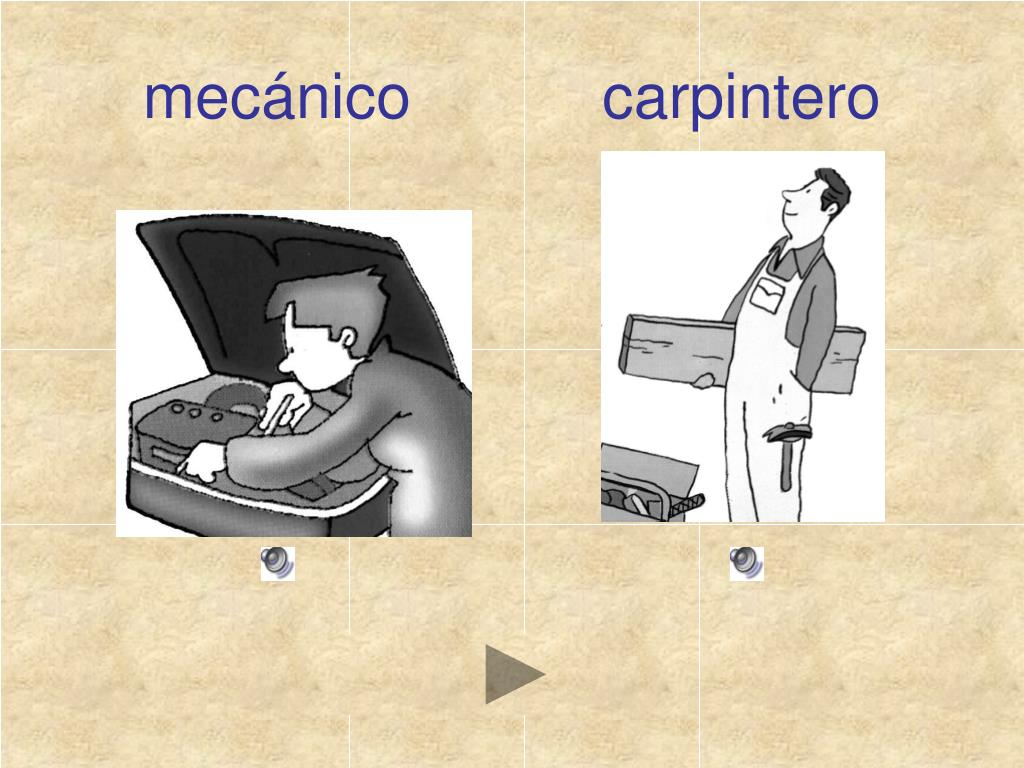 mecánico           carpintero