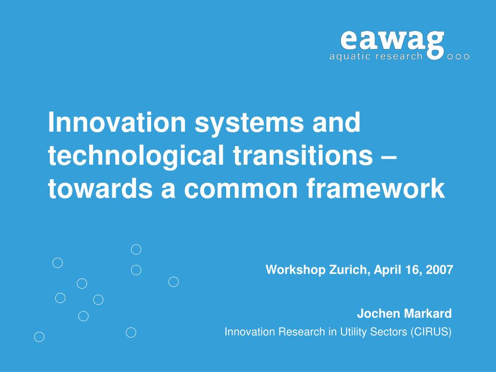 innovation systems and technological transitions towards a common framework l.