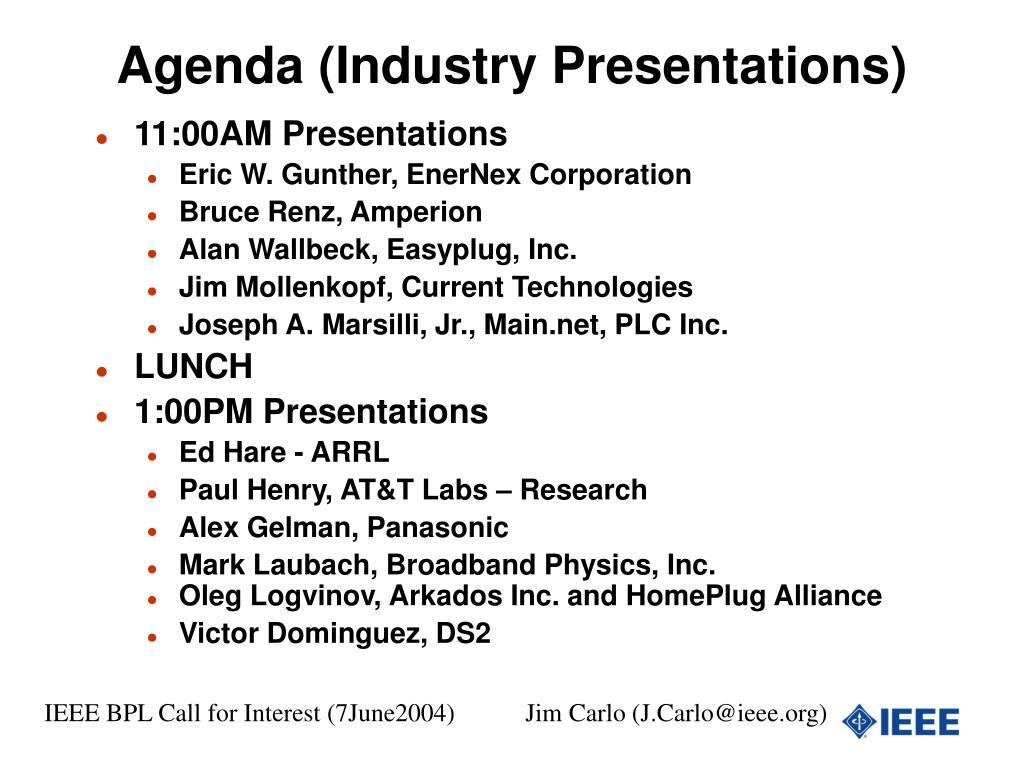 Agenda (Industry Presentations)