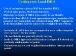cutting cost local imls