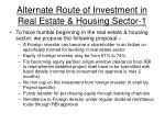 alternate route of investment in real estate housing sector 1