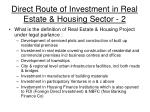 direct route of investment in real estate housing sector 2