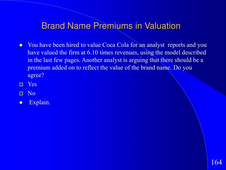 Brand Name Premiums in Valuation