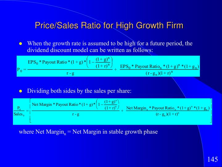 Price/Sales Ratio for High Growth Firm