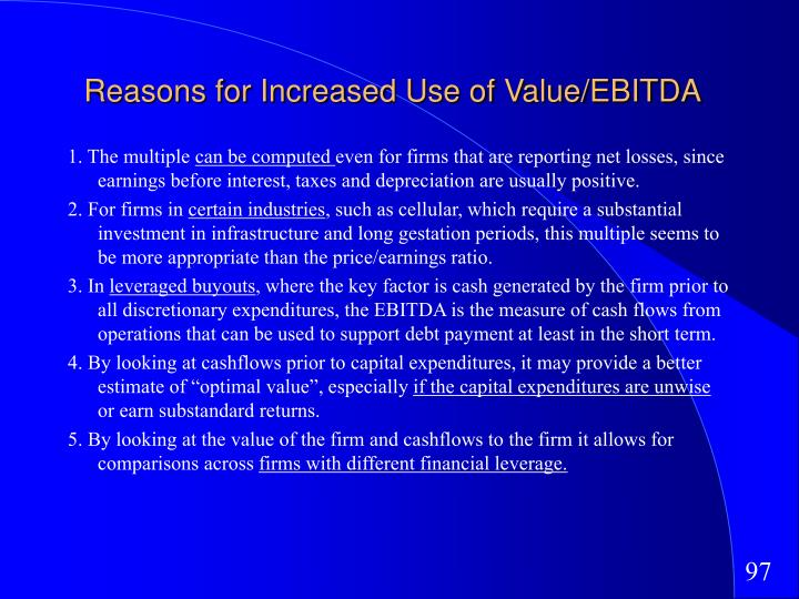 Reasons for Increased Use of Value/EBITDA