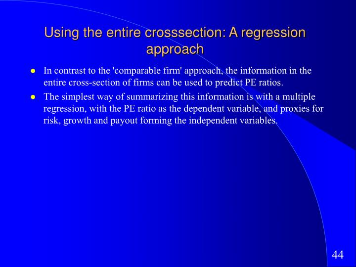 Using the entire crosssection: A regression approach