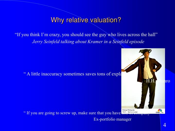 Why relative valuation?