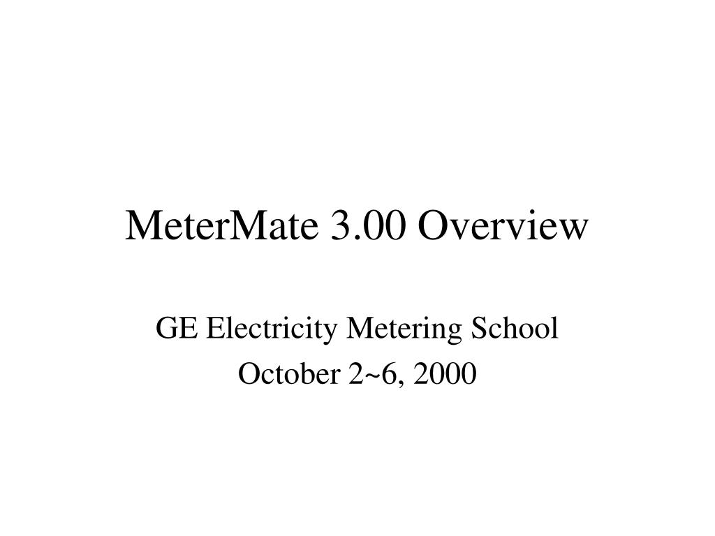 MeterMate 3.00 Overview