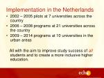implementation in the netherlands