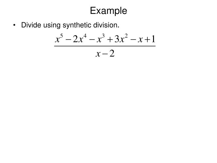 PPT - Dividing Polynomials; Remainder and Factor Theorems PowerPoint ...