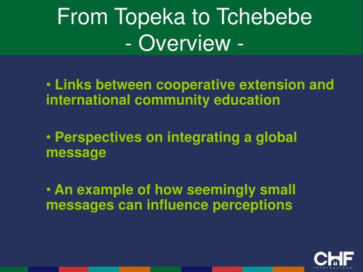 From topeka to tchebebe overview