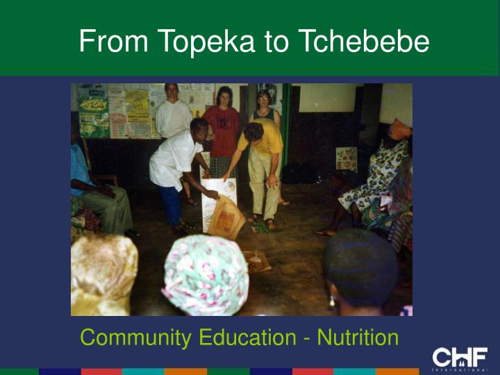 From Topeka to Tchebebe