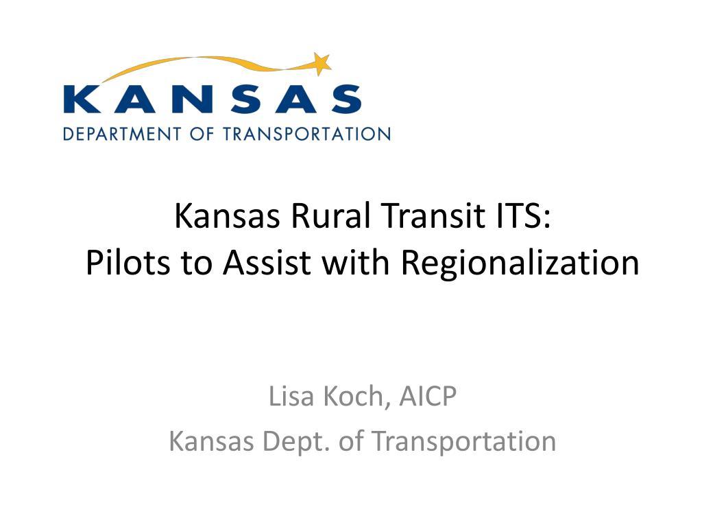 kansas rural transit its pilots to assist with regionalization