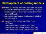 development of costing models
