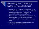 examining the traceability matrix for possible errors
