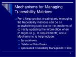 mechanisms for managing traceability matrices