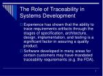 the role of traceability in systems development