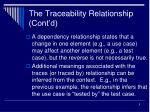 the traceability relationship cont d