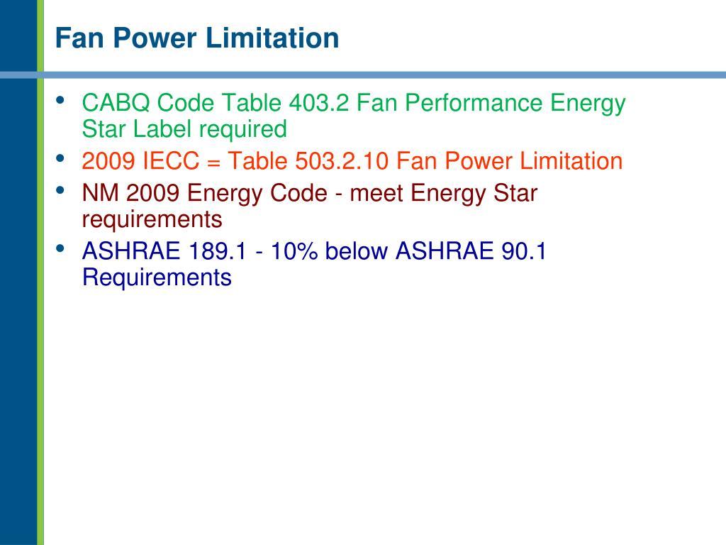 Fan Power Limitation