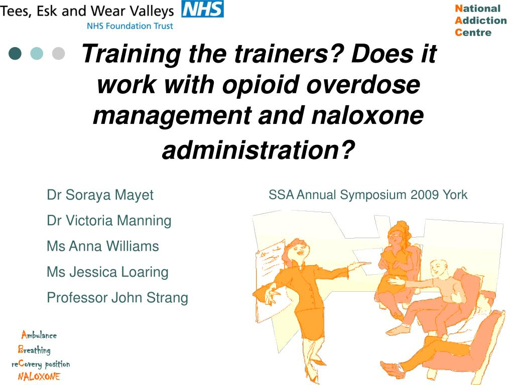 Training the trainers? Does it work with opioid overdose management and naloxone administration?