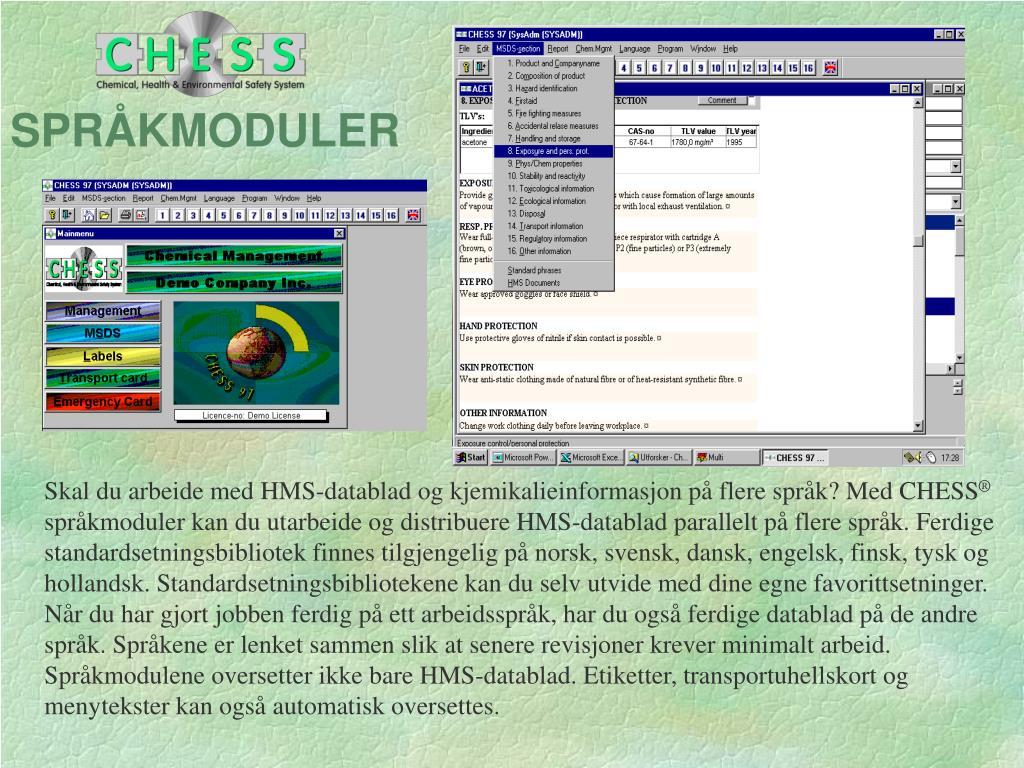 Skal du arbeide med HMS-datablad og kjemikalieinformasjon på flere språk? Med CHESS