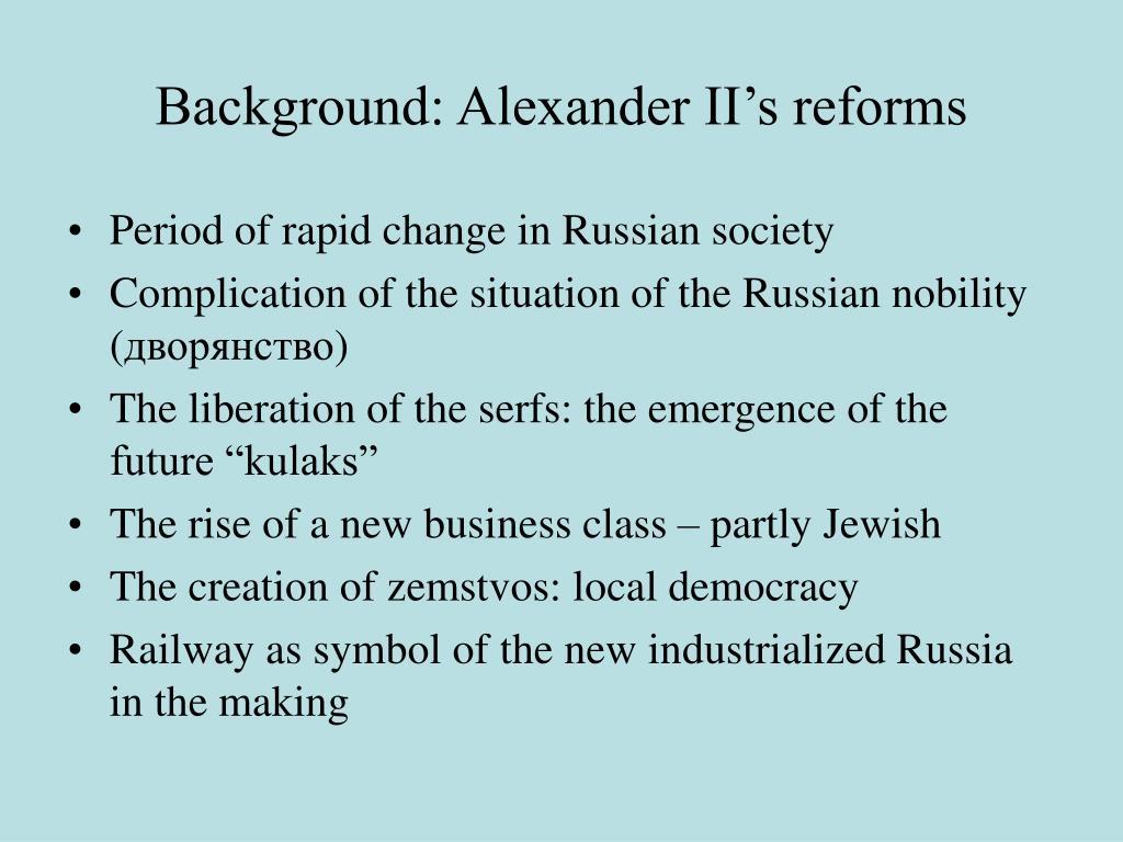 Background: Alexander II's reforms