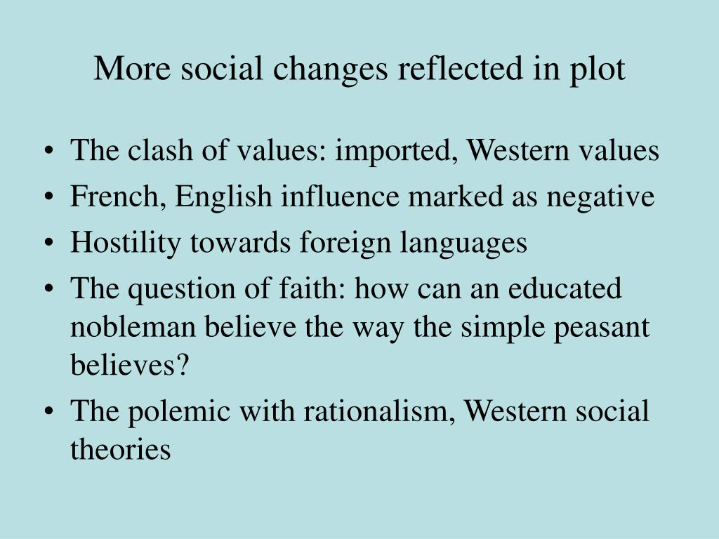 More social changes reflected in plot