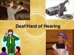 deaf hard of hearing