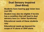dual sensory impaired deaf blind