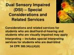 dual sensory impaired dsi special considerations and related services