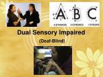 dual sensory impaired