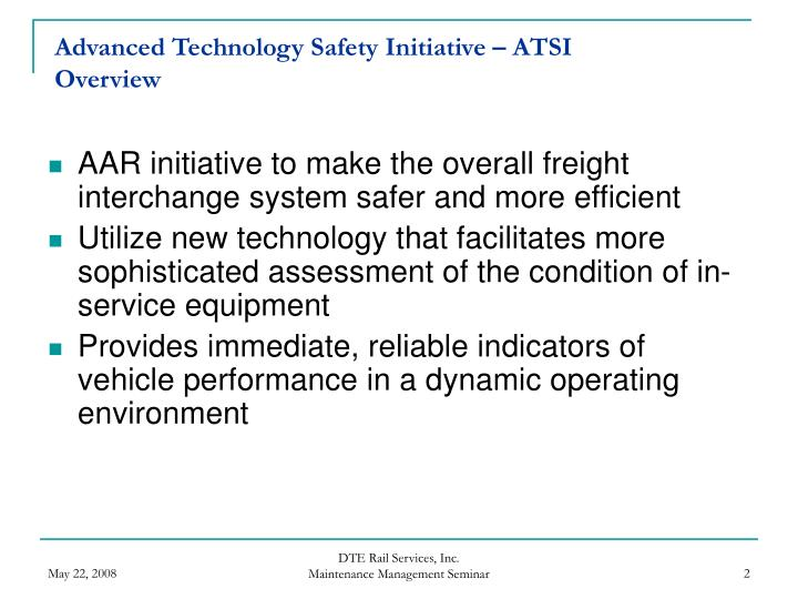 Advanced technology safety initiative atsi overview