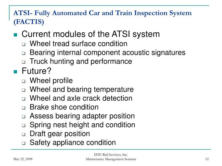 ATSI- Fully Automated Car and Train Inspection System (FACTIS)