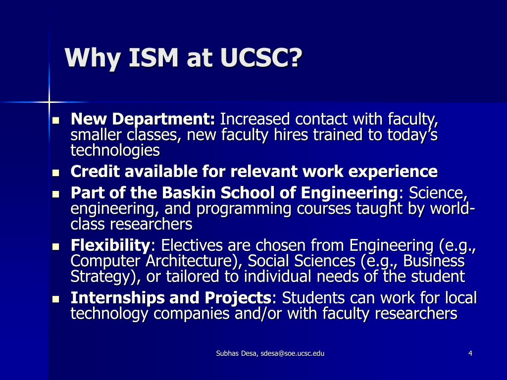 Why ISM at UCSC?