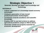 strategic objective 1 generate develop and apply new knowledge and technology