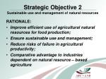 strategic objective 2 sustainable use and management of natural resources