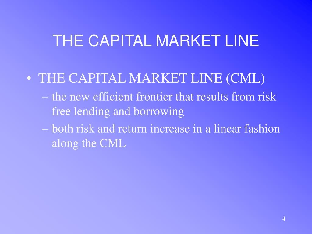 THE CAPITAL MARKET LINE