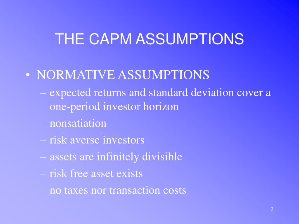 THE CAPM ASSUMPTIONS