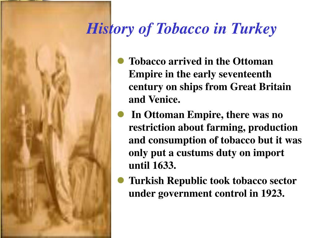 History of Tobacco in Turkey