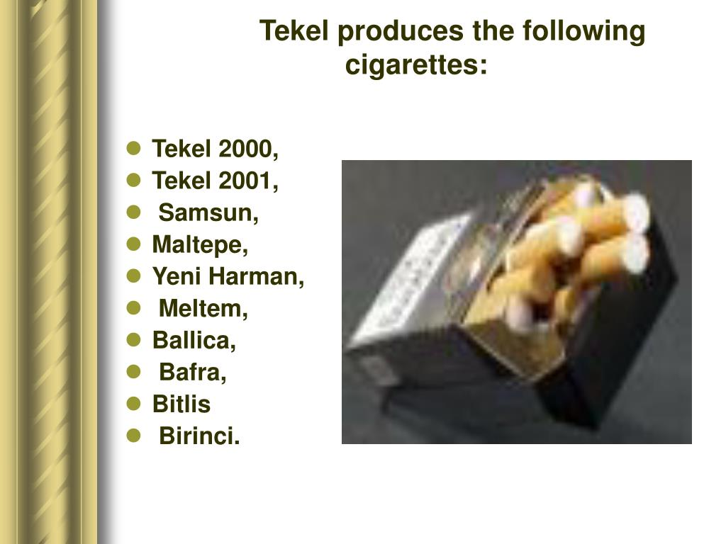 Tekel produces the following cigarettes: