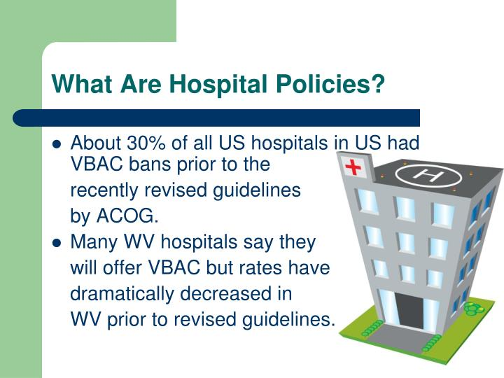 What are hospital policies