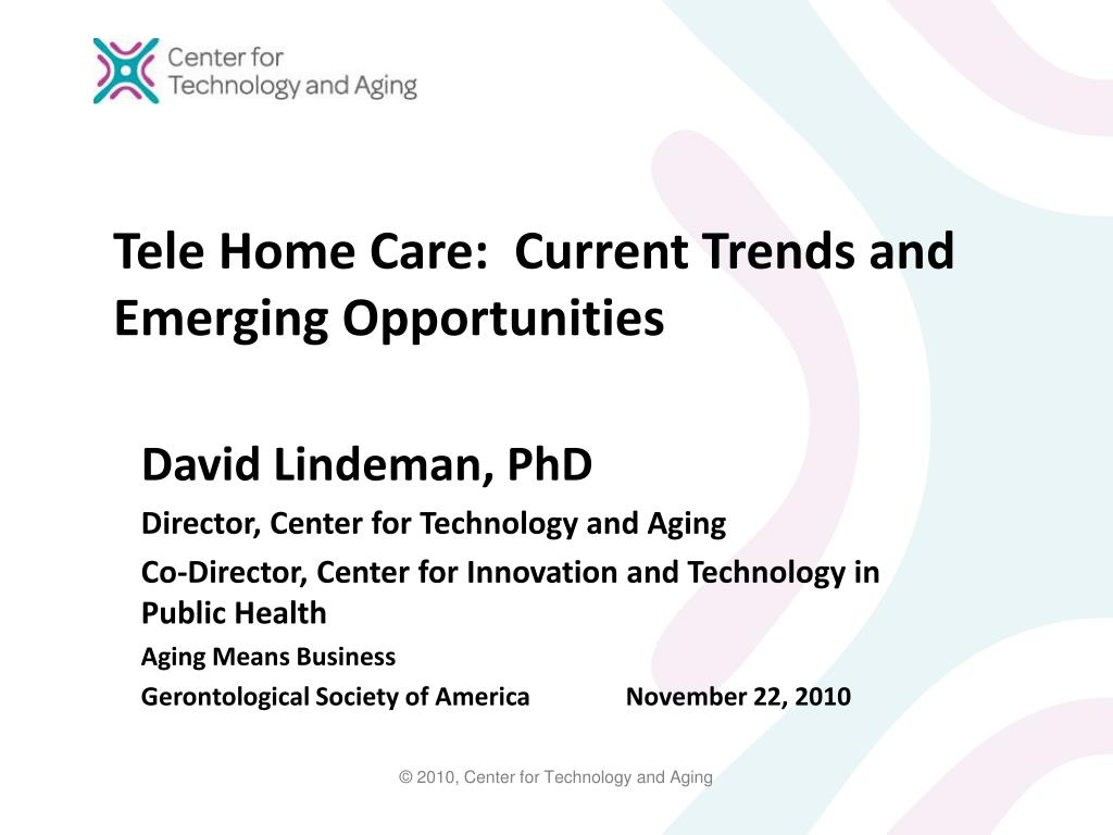 tele home care current trends and emerging opportunities l.