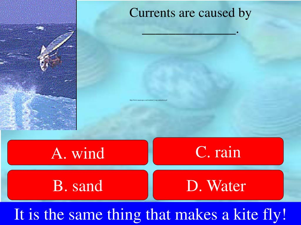 Currents are caused by ______________.