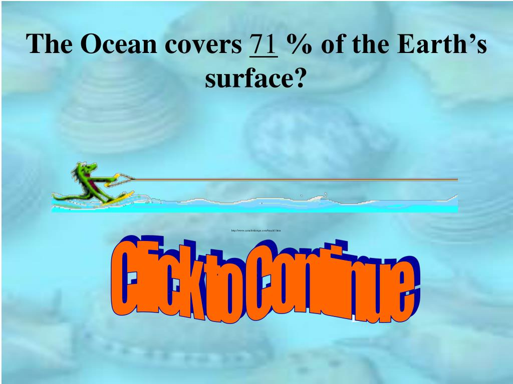 The Ocean covers